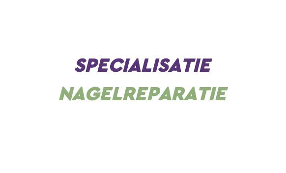 Specialisatie Nagelreparatie