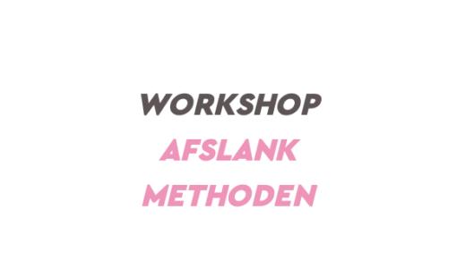 Workshop Afslank Methoden