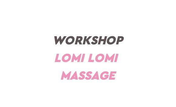 Workshop Lomi Lomi massage